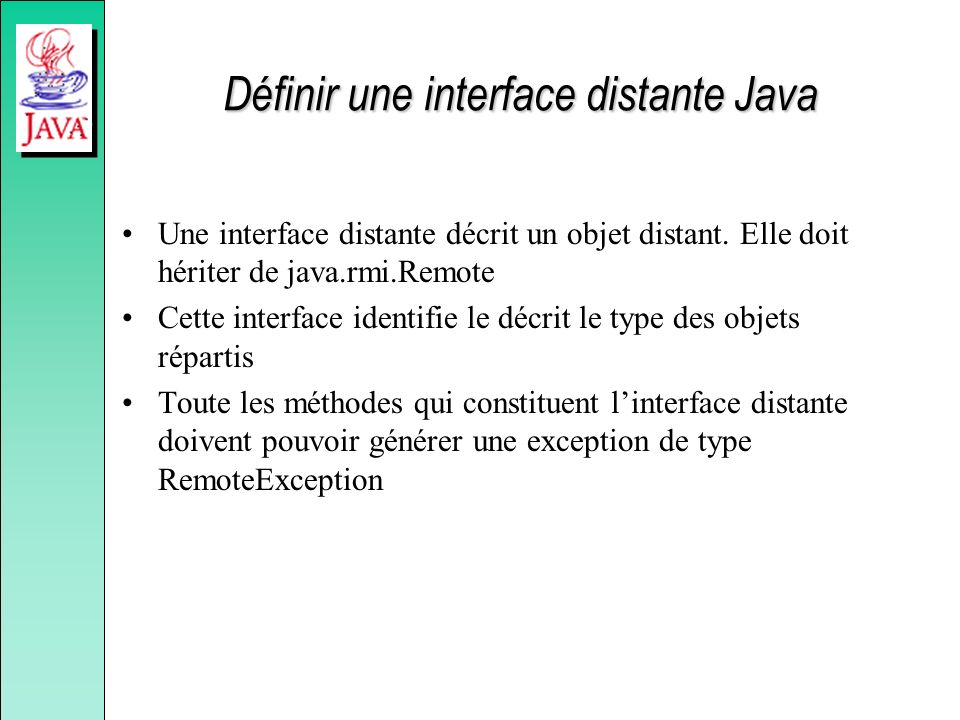 Définir une interface distante Java