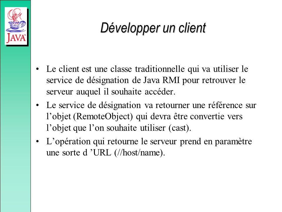 Développer un client