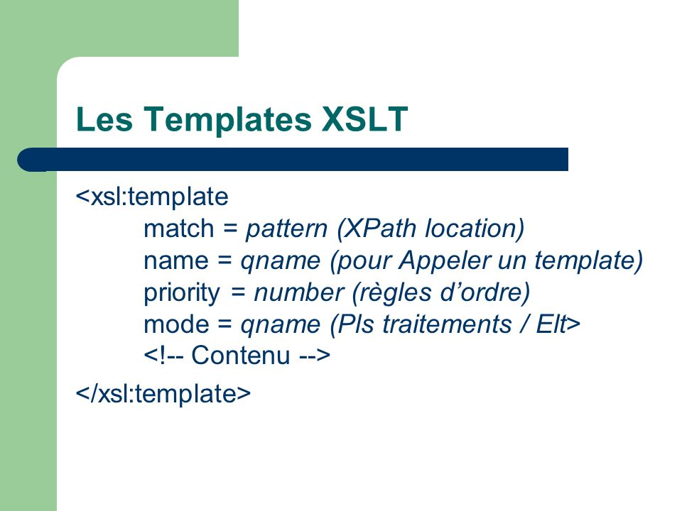 Les Templates XSLT