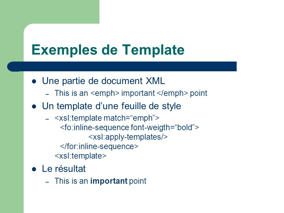 Exemples de Template Une partie de document XML