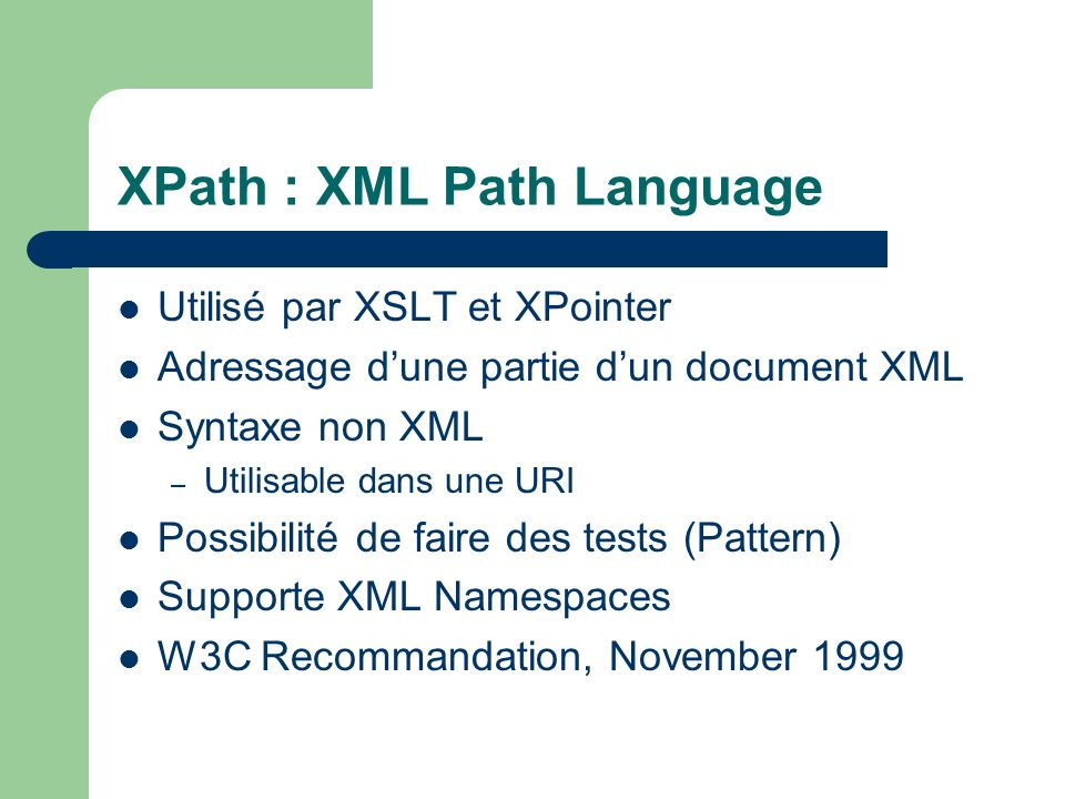 XPath : XML Path Language