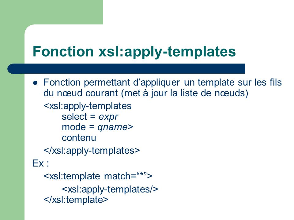 Fonction xsl:apply-templates