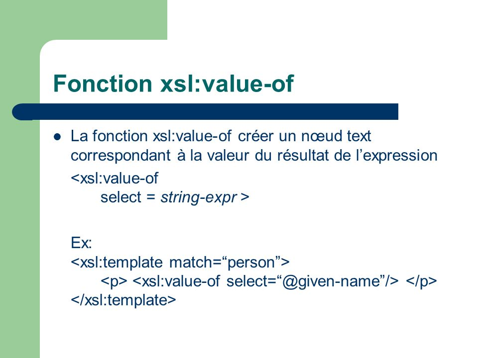 Fonction xsl:value-of
