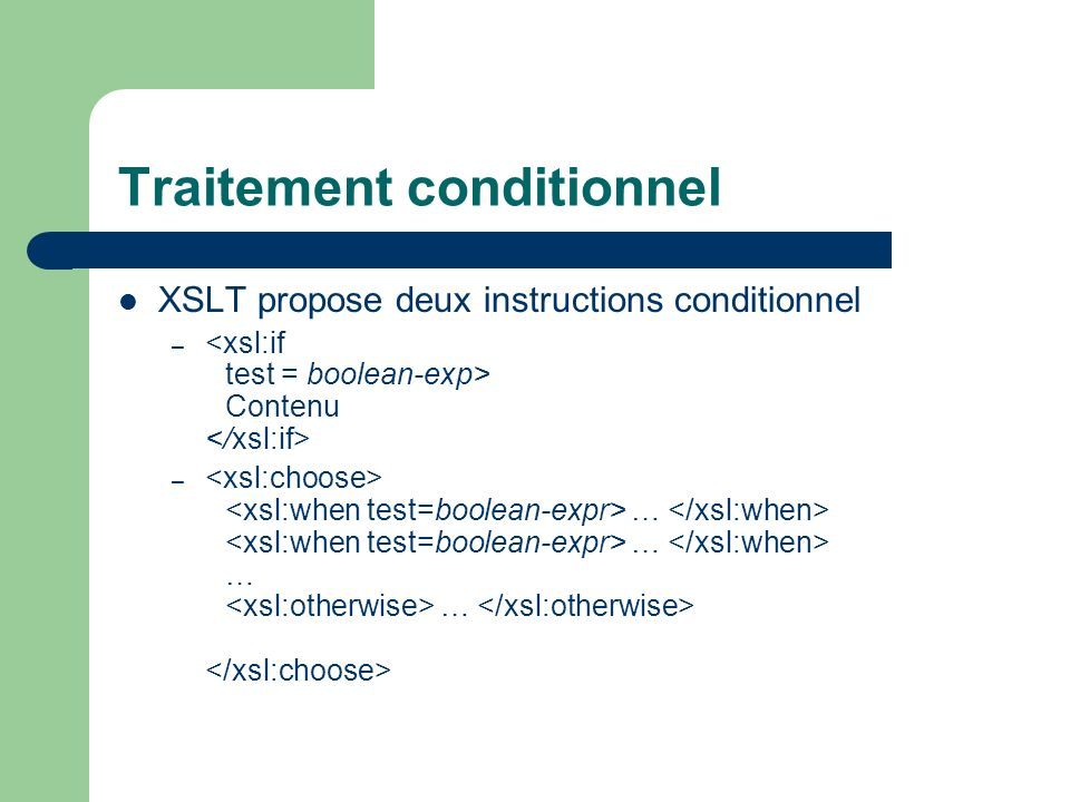 Traitement conditionnel