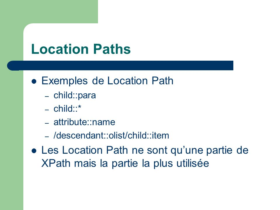 Location Paths Exemples de Location Path