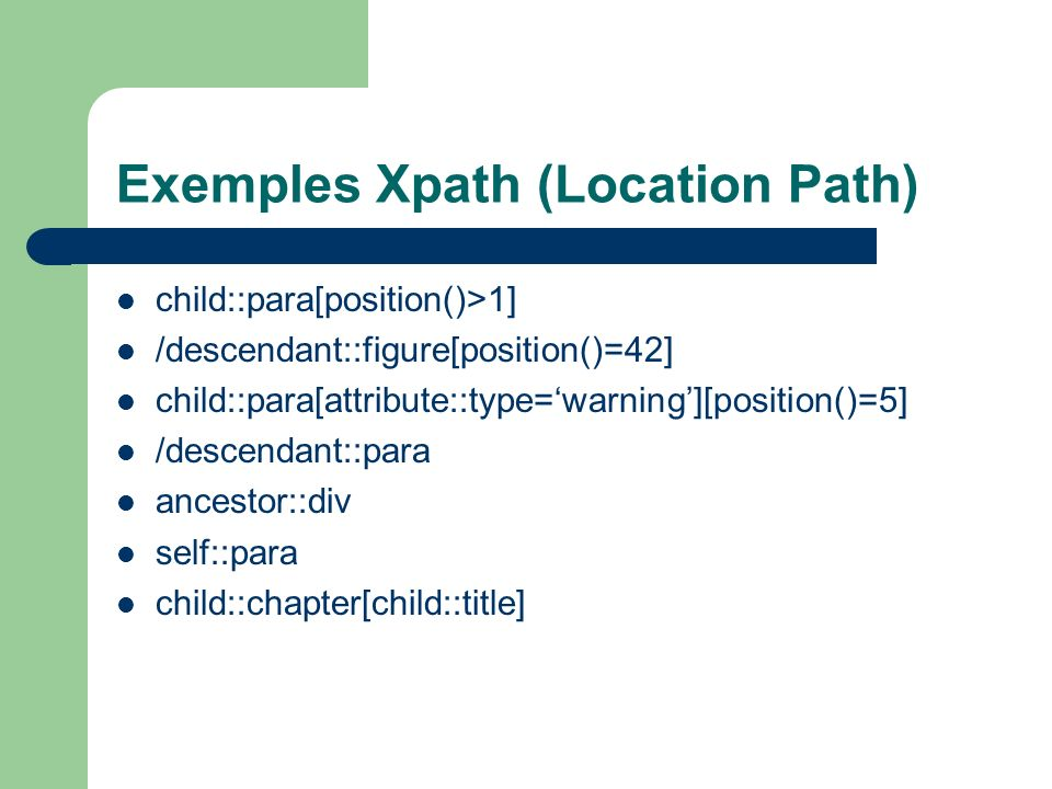 Exemples Xpath (Location Path)