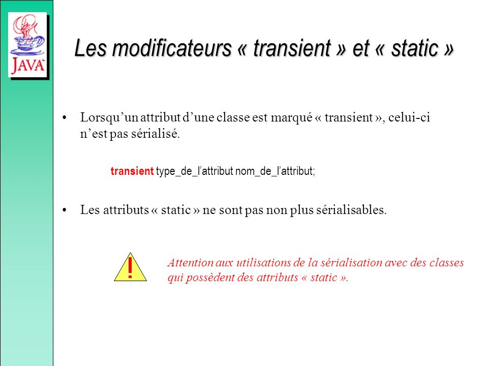 Les modificateurs « transient » et « static »