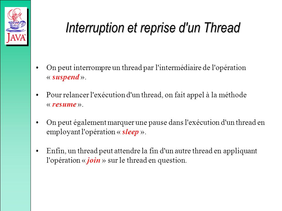 Interruption et reprise d un Thread