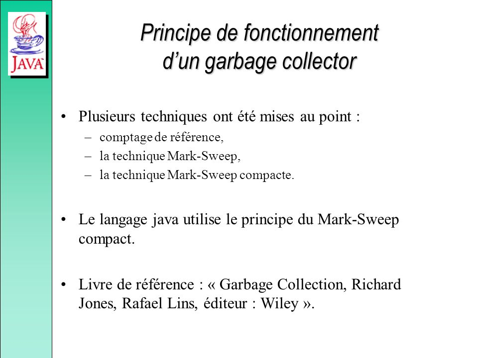 Principe de fonctionnement d'un garbage collector