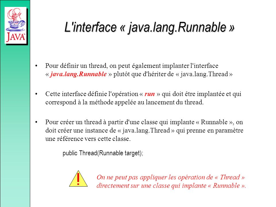 L interface « java.lang.Runnable »