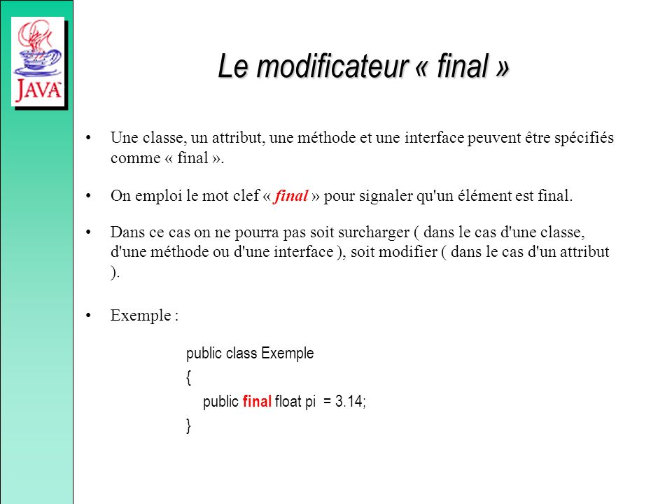 Le modificateur « final »