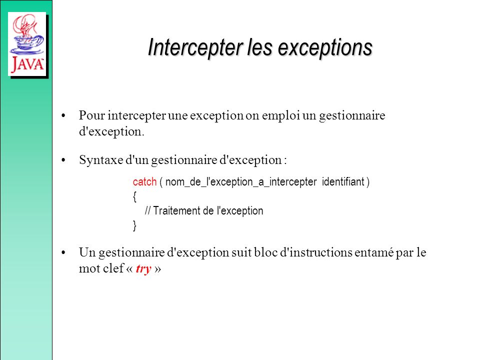 Intercepter les exceptions