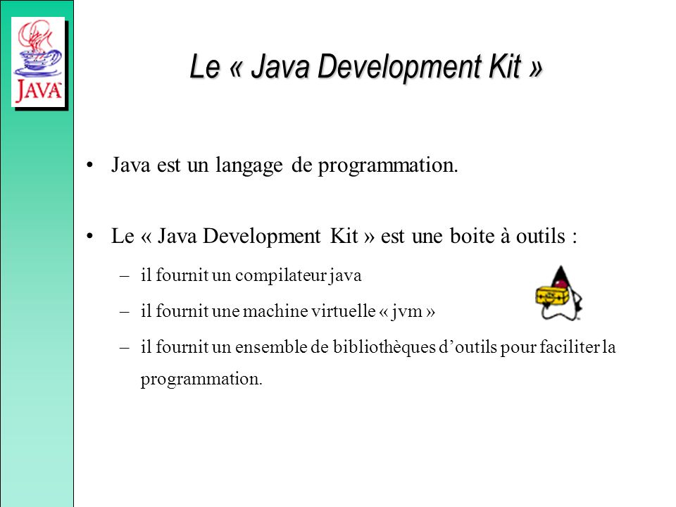 Le « Java Development Kit »