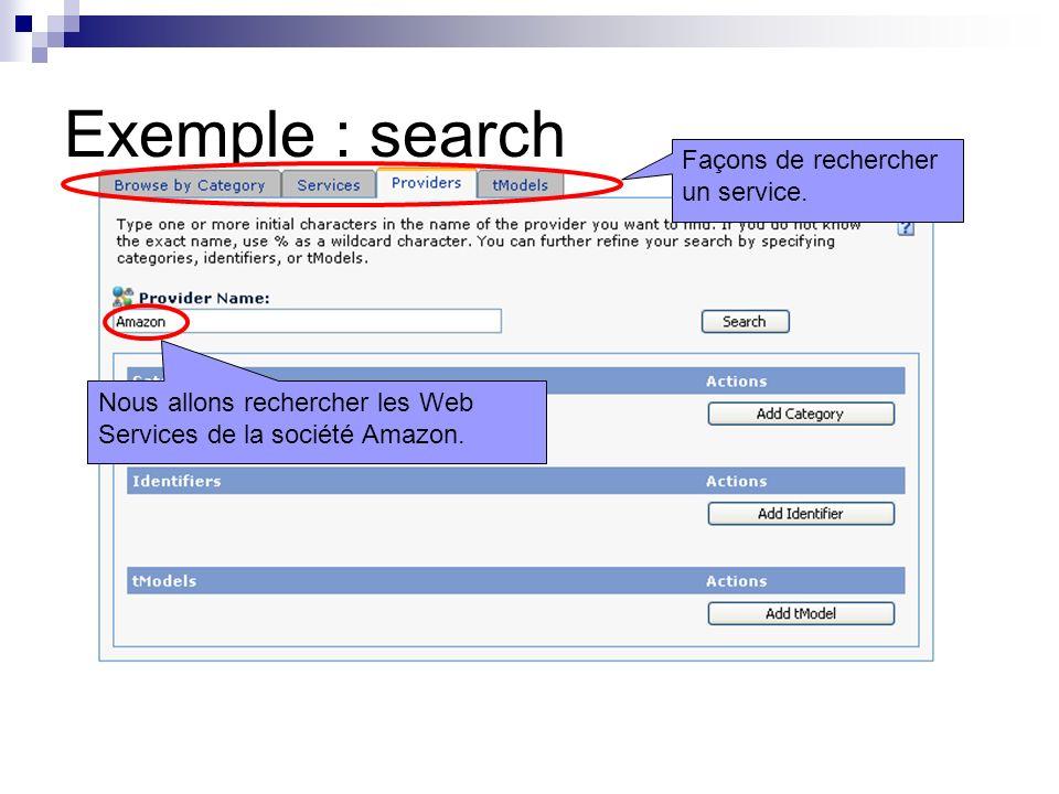 Exemple : search Façons de rechercher un service.