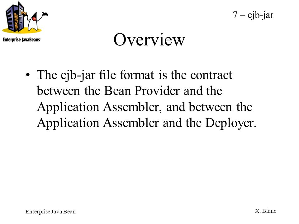7 – ejb-jar Overview.