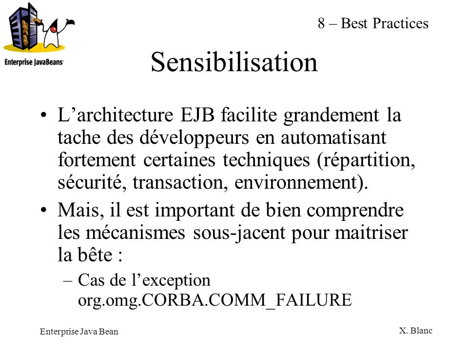 8 – Best PracticesSensibilisation.