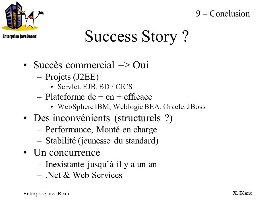 Success Story Succès commercial => Oui