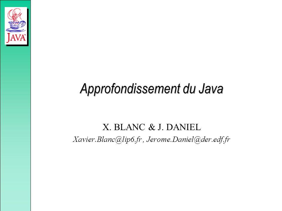 Approfondissement du Java