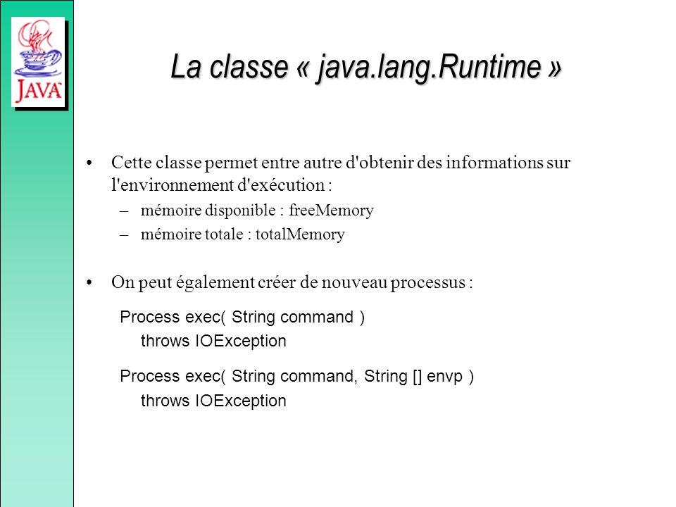 La classe « java.lang.Runtime »
