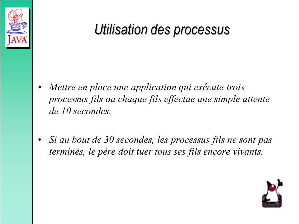 Utilisation des processus