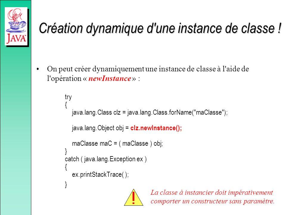 Création dynamique d une instance de classe !