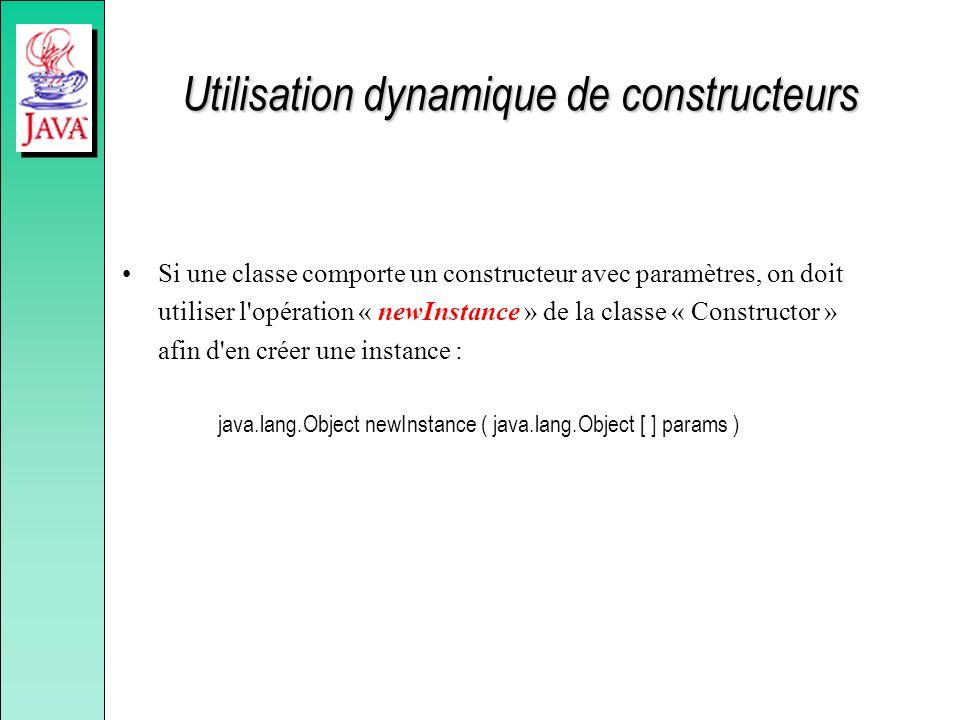 Utilisation dynamique de constructeurs