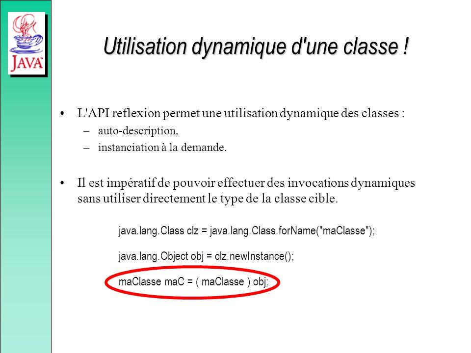 Utilisation dynamique d une classe !