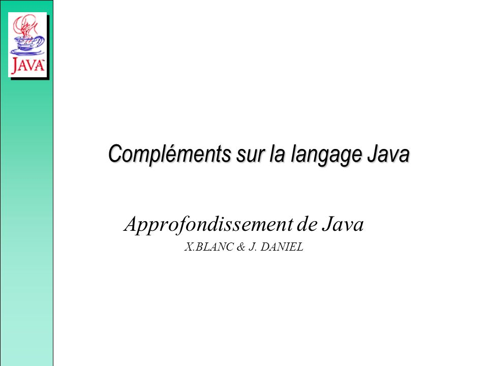 Compléments sur la langage Java