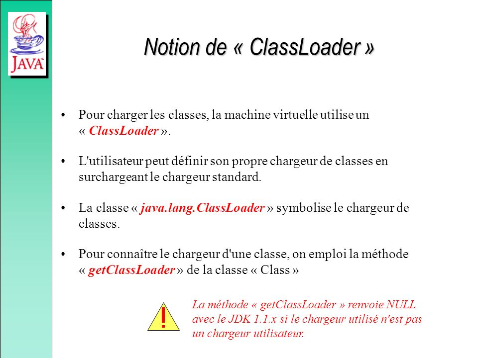 Notion de « ClassLoader »