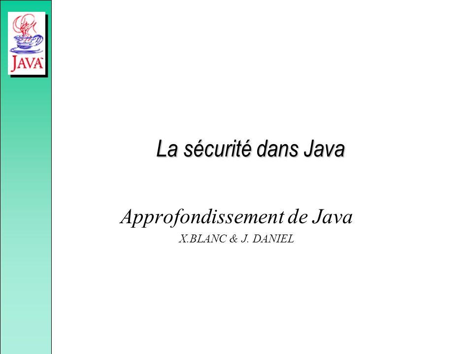 Approfondissement de Java X.BLANC & J. DANIEL