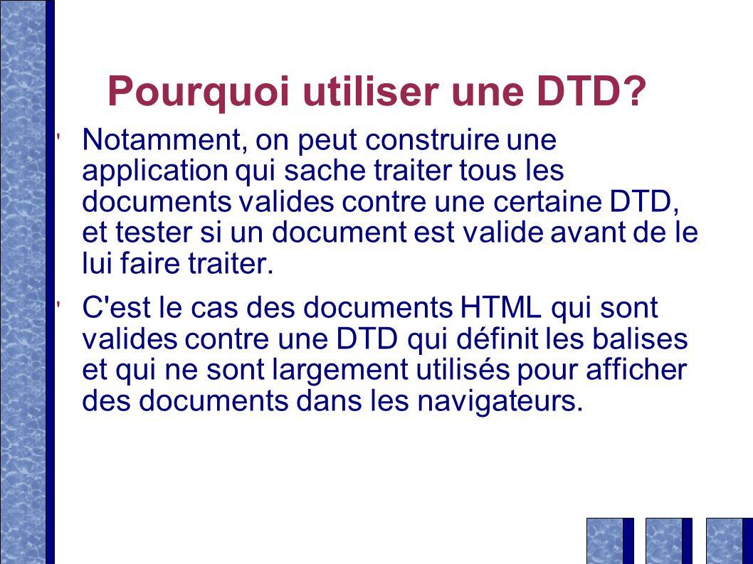 Pourquoi utiliser une DTD