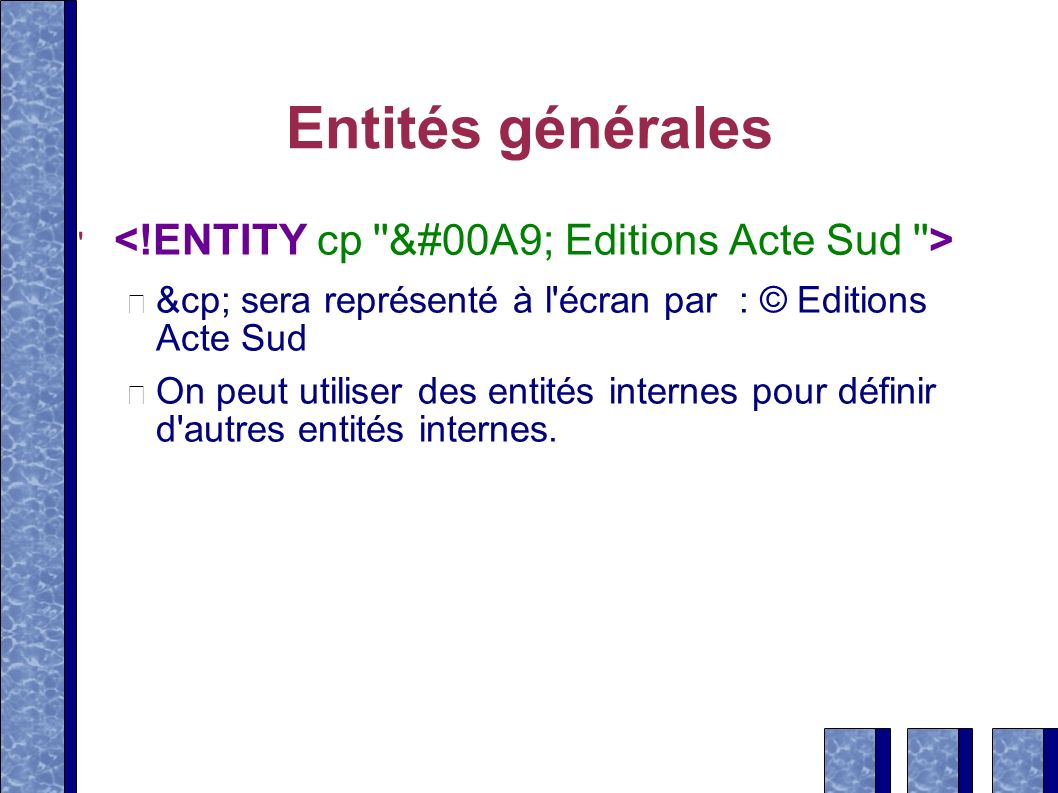 Entités générales <!ENTITY cp &#00A9; Editions Acte Sud >