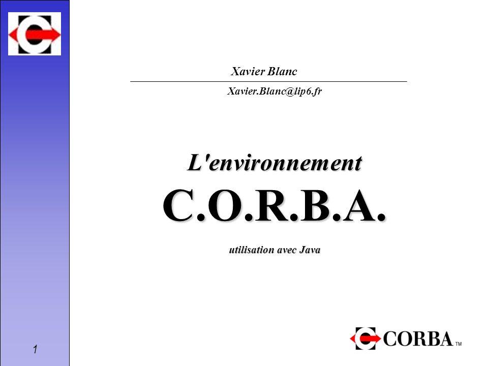 L environnement C.O.R.B.A. utilisation avec Java