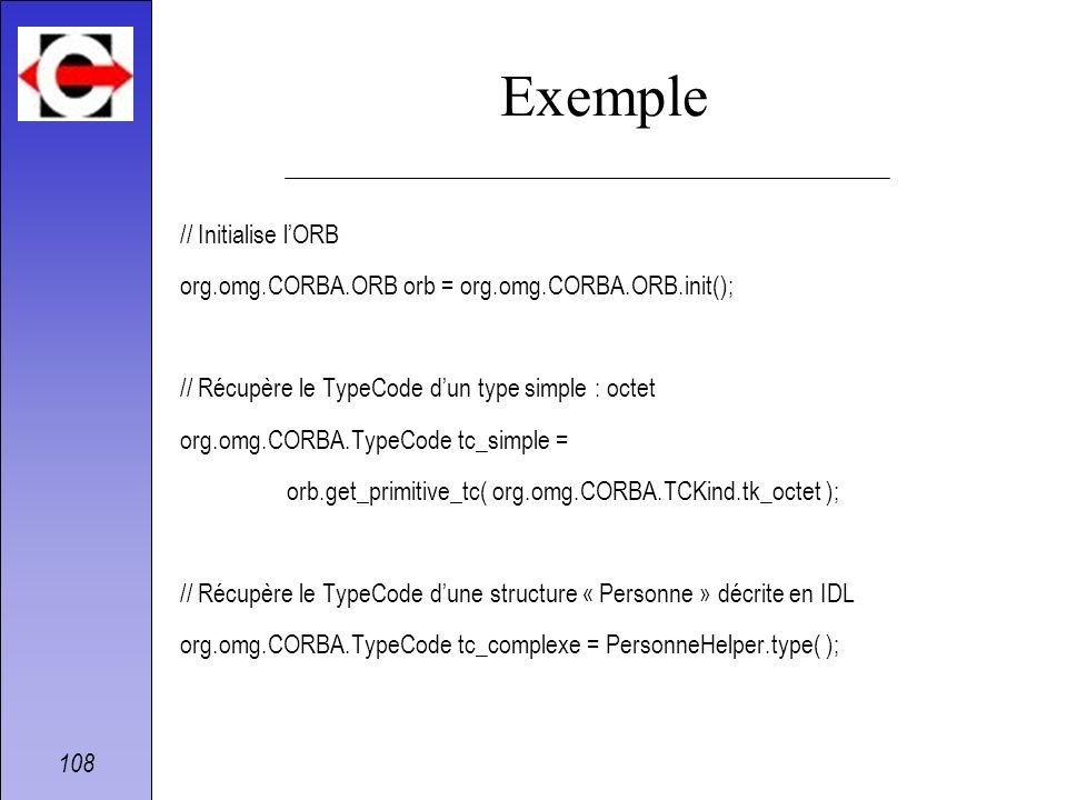 Exemple // Initialise l'ORB