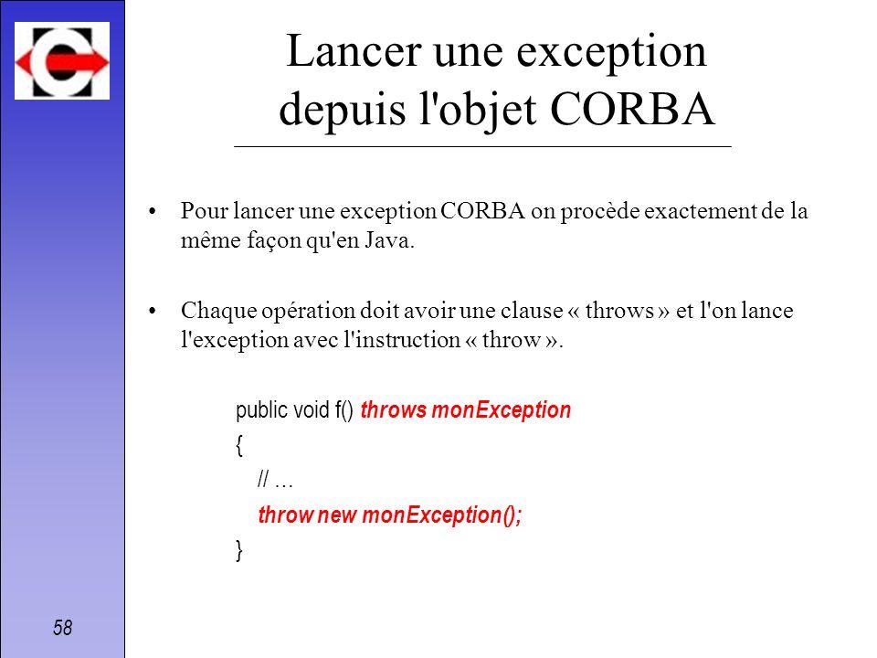 Lancer une exception depuis l objet CORBA