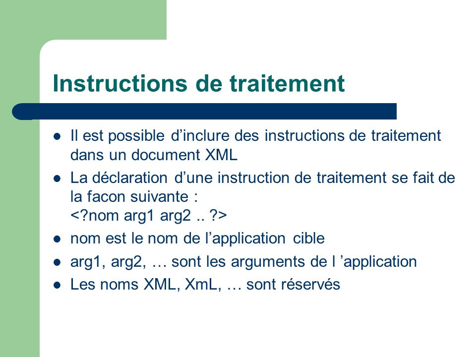 Instructions de traitement