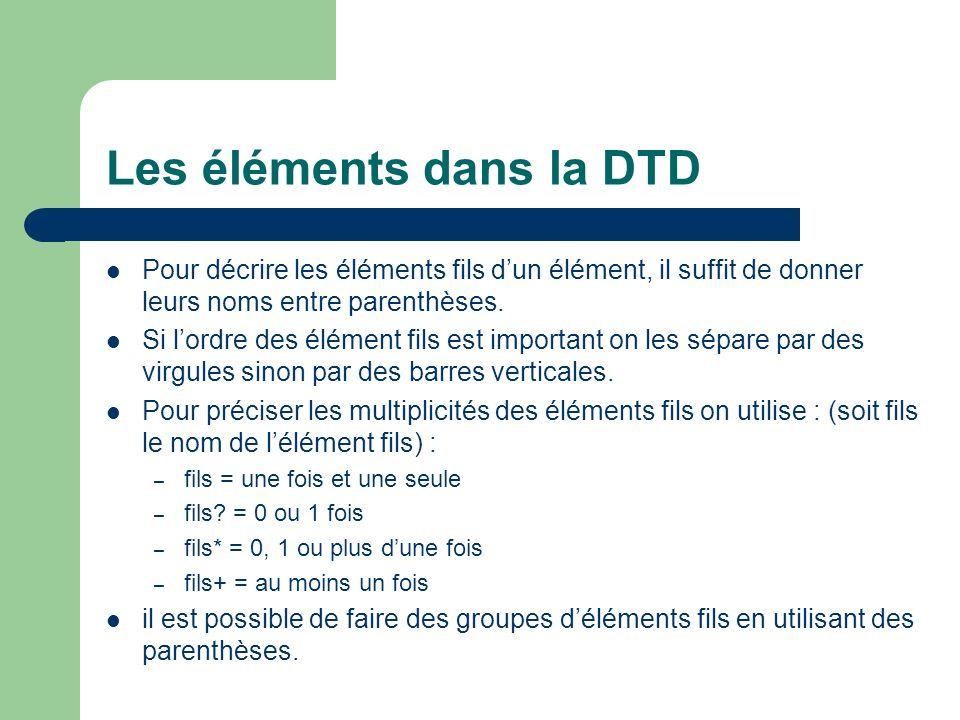 Les éléments dans la DTD