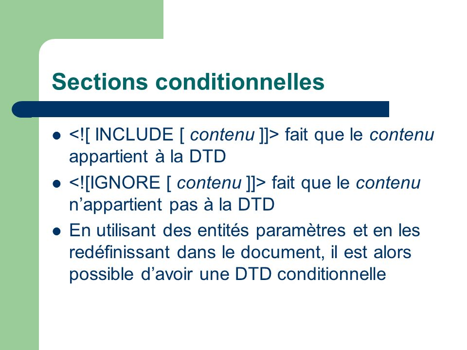 Sections conditionnelles