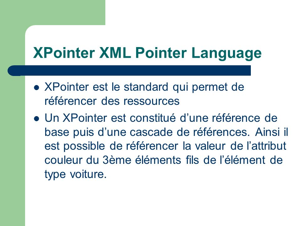 XPointer XML Pointer Language