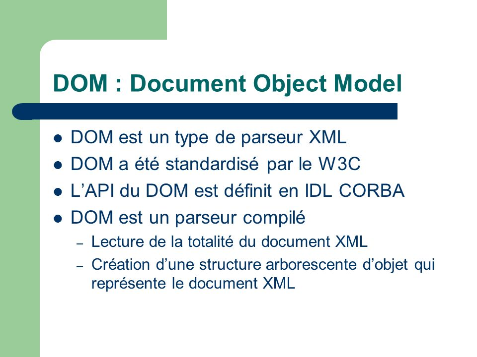 DOM : Document Object Model