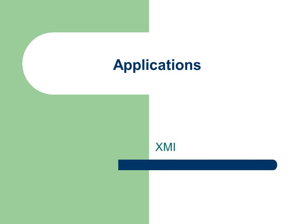 Applications XMI