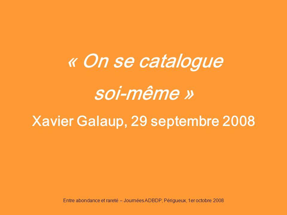 Xavier Galaup, 29 septembre 2008