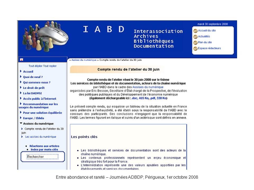 IABD-Atelier Entre abondance et rareté – Journées ADBDP; Périgueux, 1er octobre 2008