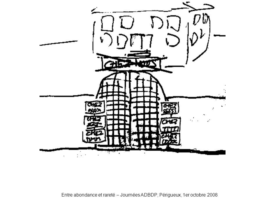 Portail2 Entre abondance et rareté – Journées ADBDP; Périgueux, 1er octobre 2008