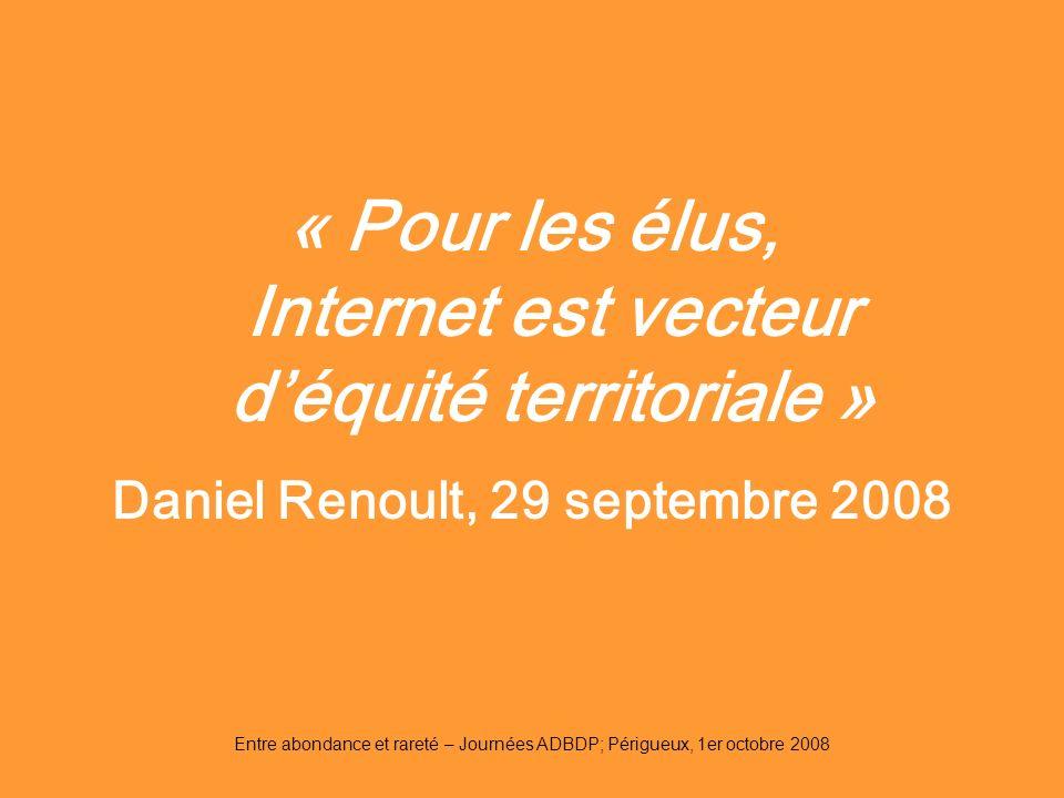 « Pour les élus, Internet est vecteur d'équité territoriale »