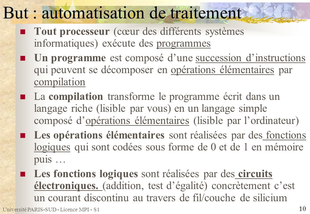 But : automatisation de traitement