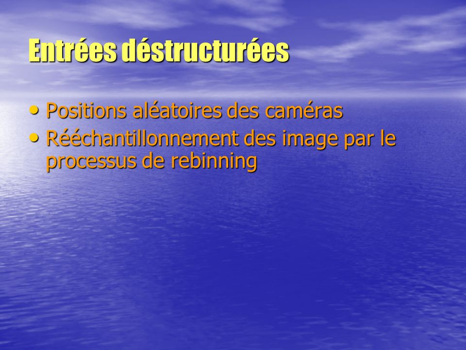 Entrées déstructurées