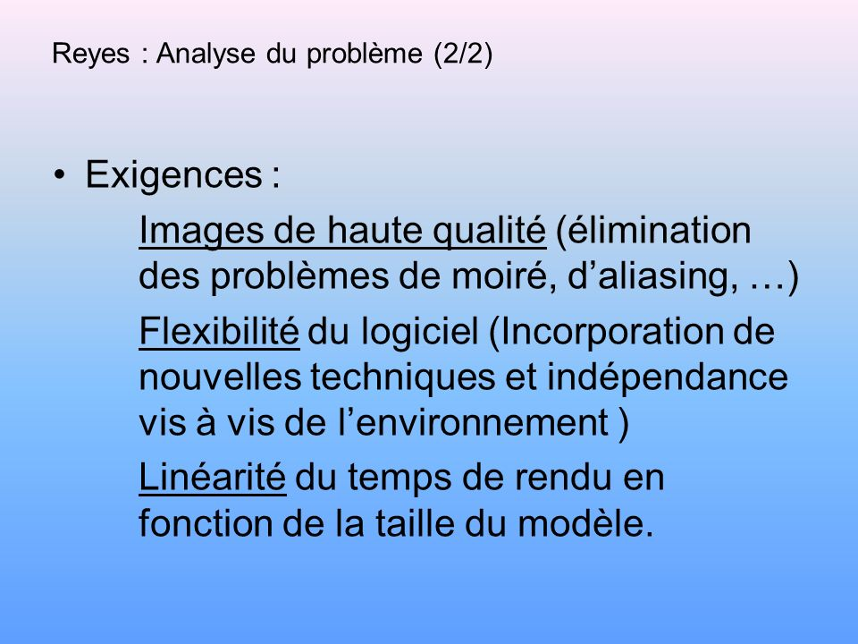Reyes : Analyse du problème (2/2)