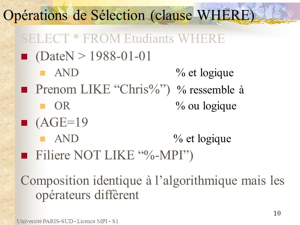 Opérations de Sélection (clause WHERE)