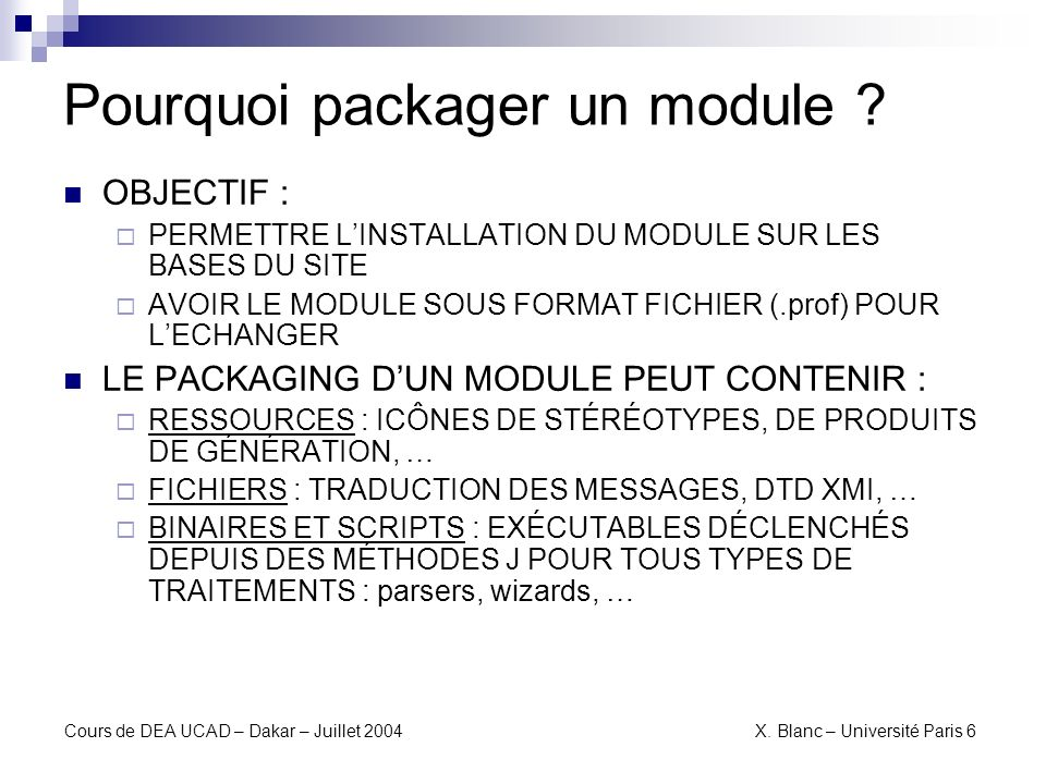 Pourquoi packager un module